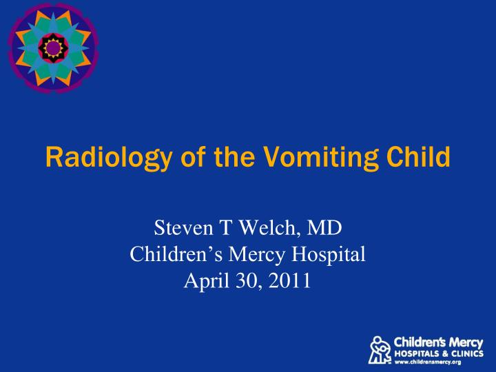 radiology of the vomiting child n.