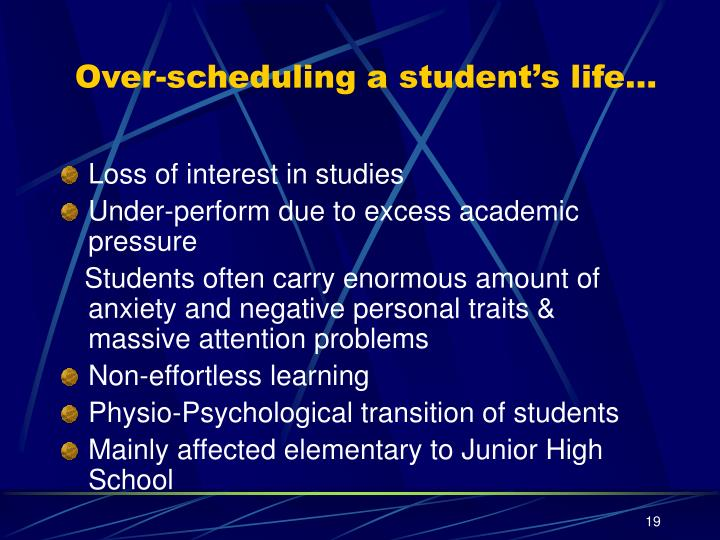 Over-scheduling a student's life…