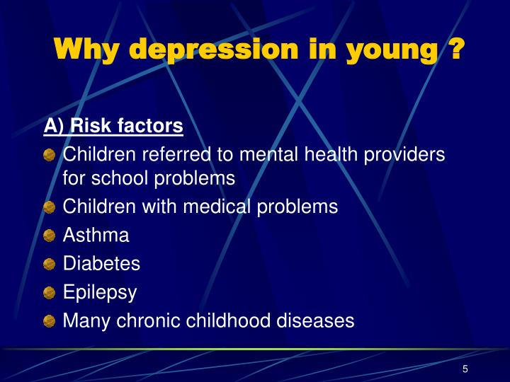 Why depression in young ?