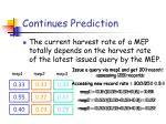 continues prediction