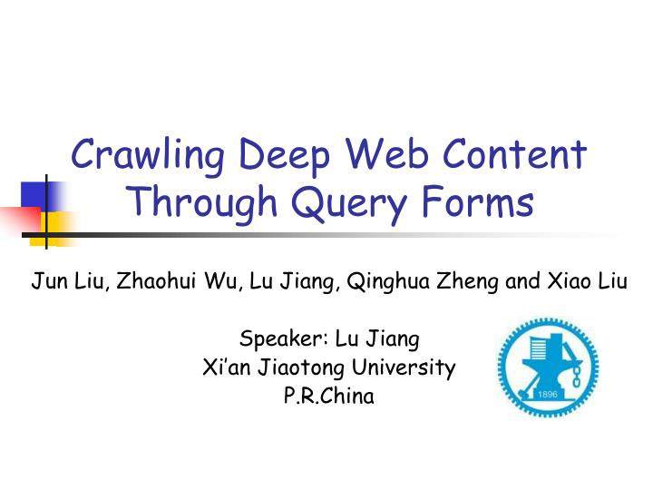 crawling deep web content through query forms n.