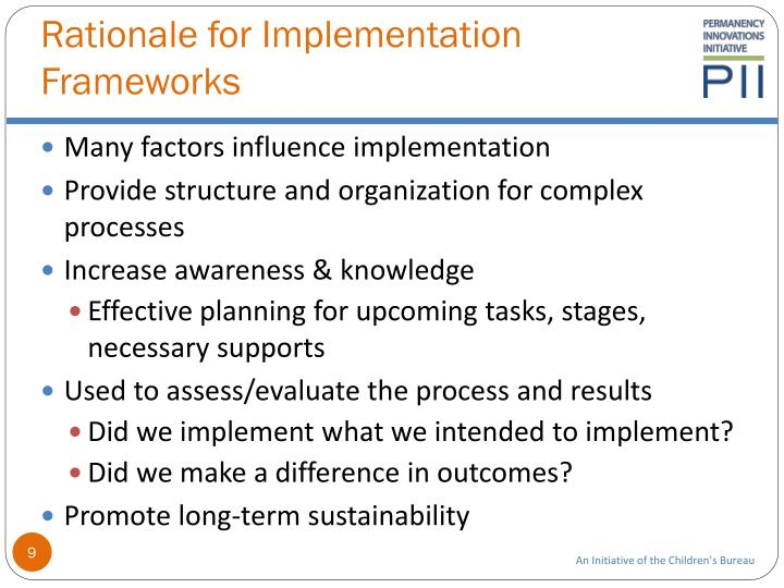 Rationale for Implementation Frameworks