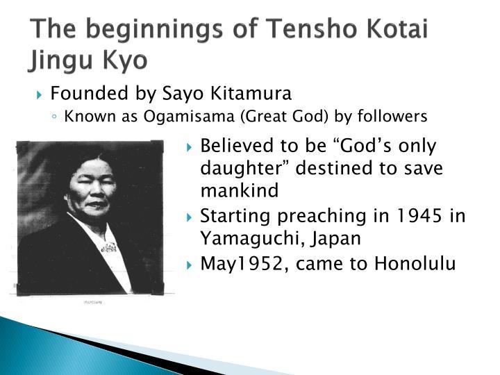 The beginnings of tensho kotai jingu kyo