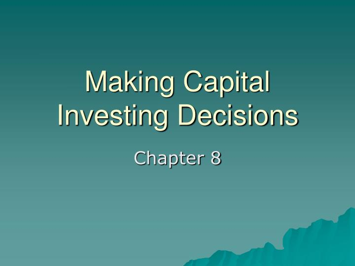 making capital investing decisions n.