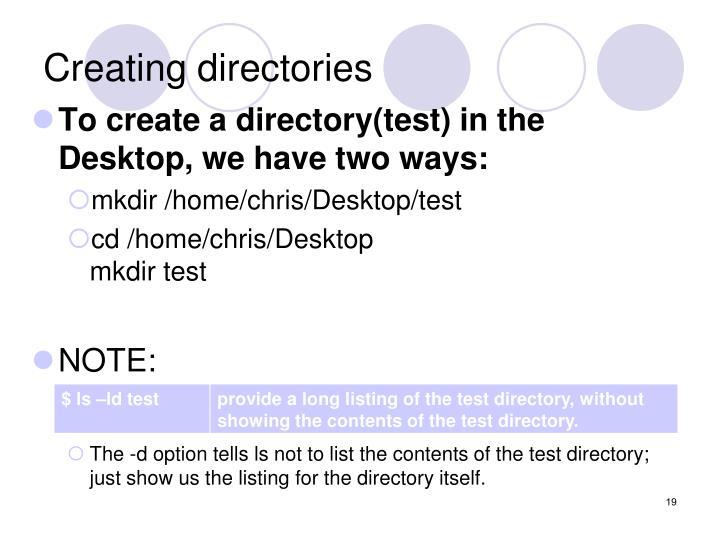 Creating directories