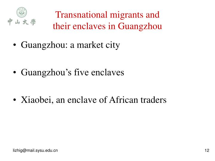 Transnational migrants and