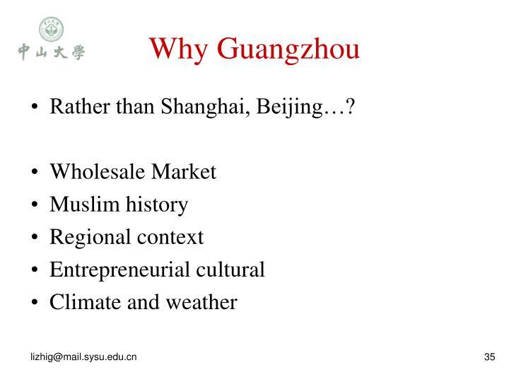 Why Guangzhou