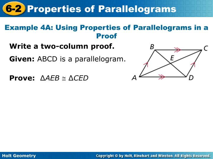 Example 4A: Using Properties of Parallelograms in a Proof