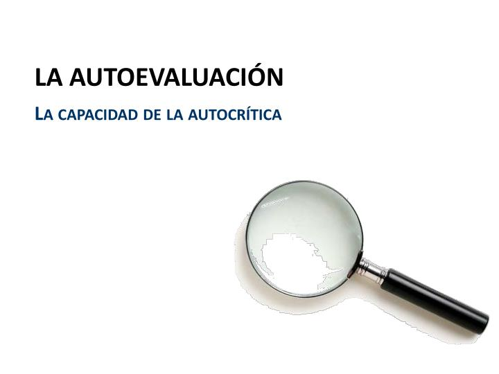 LA AUTOEVALUACIÓN