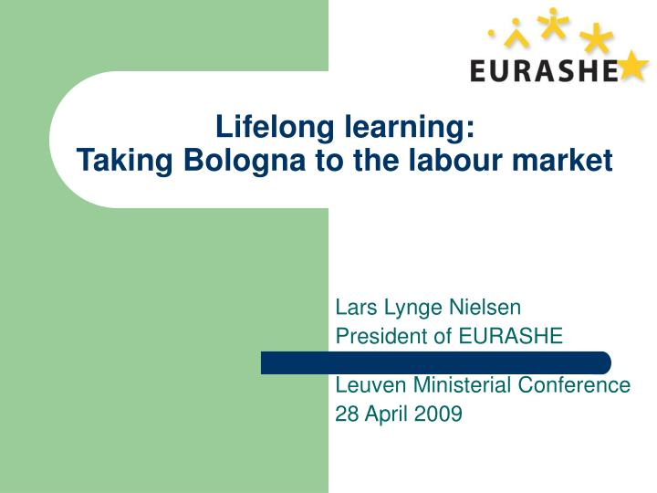 Lifelong learning taking bologna to the labour market