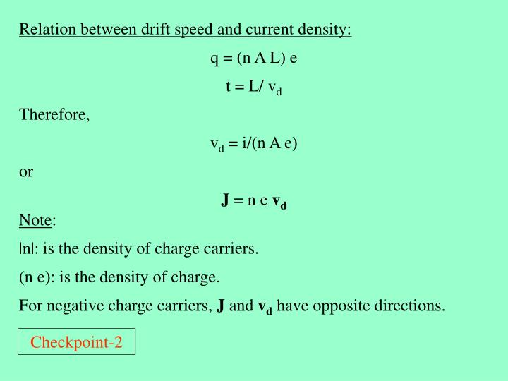 Relation between drift speed and current density: