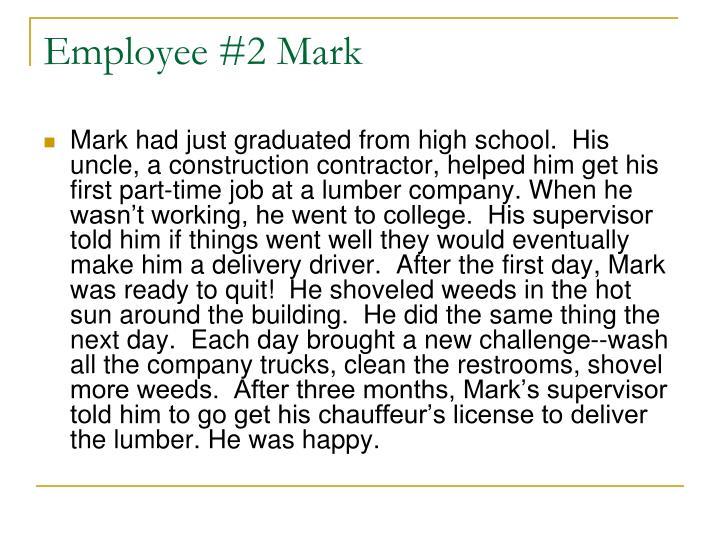 Employee #2 Mark