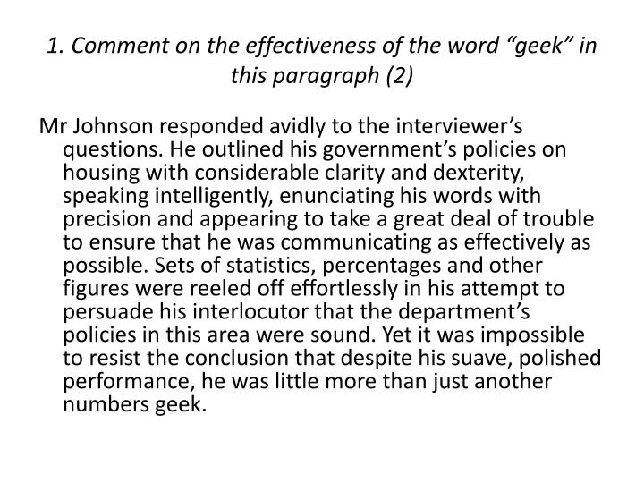 """1. Comment on the effectiveness of the word """"geek"""" in this paragraph (2)"""