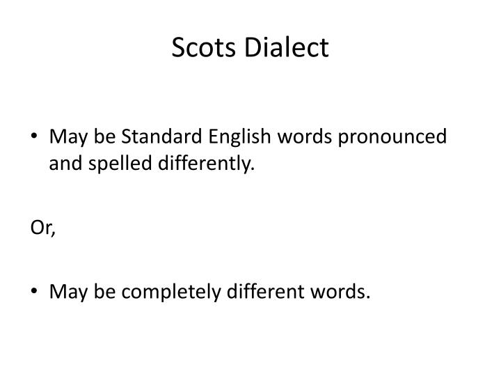 Scots Dialect