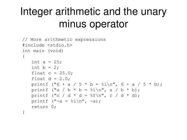 Integer arithmetic and the unary minus operator