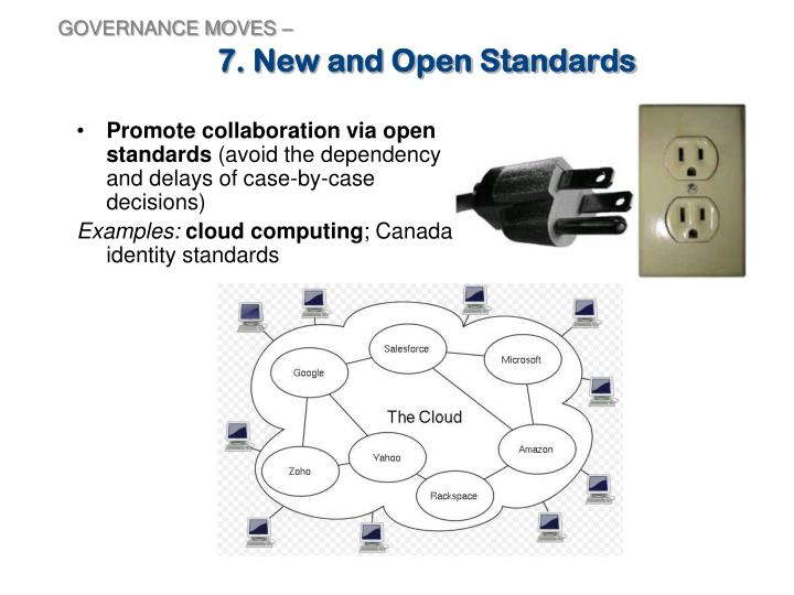 7. New and Open Standards