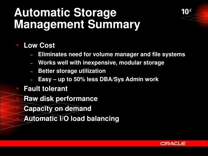 Automatic Storage Management Summary