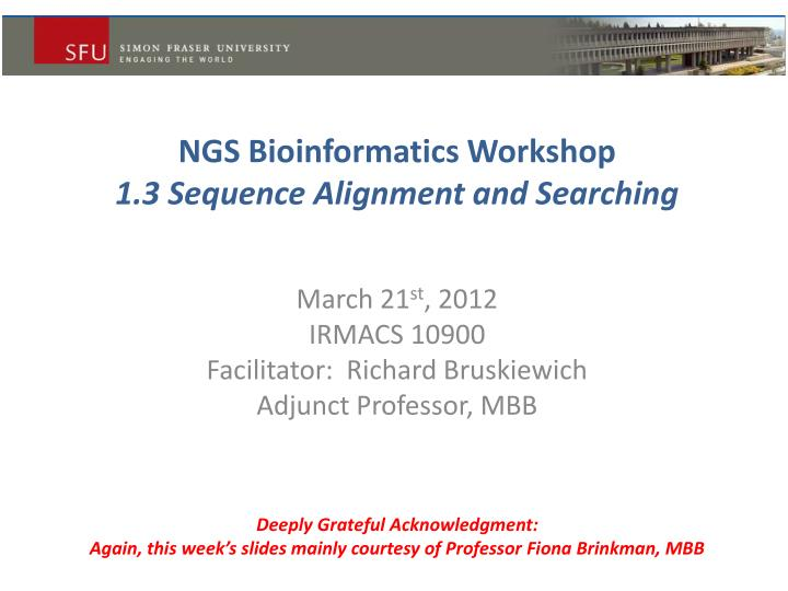 ngs bioinformatics workshop 1 3 sequence alignment and searching n.