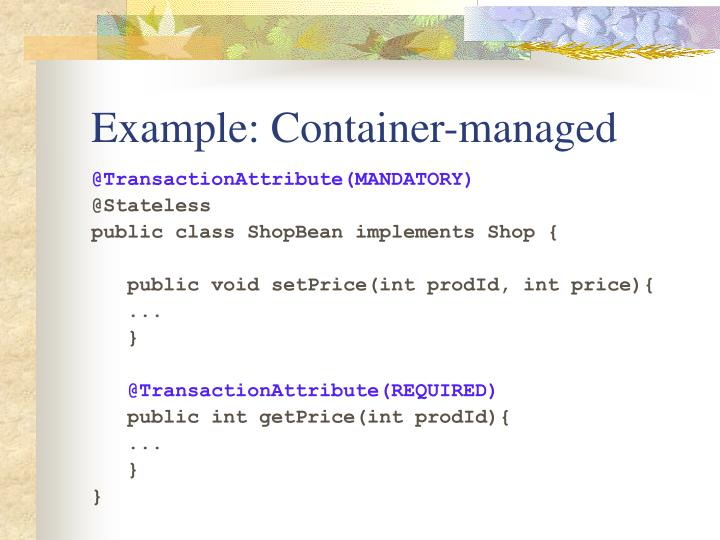 Example: Container-managed