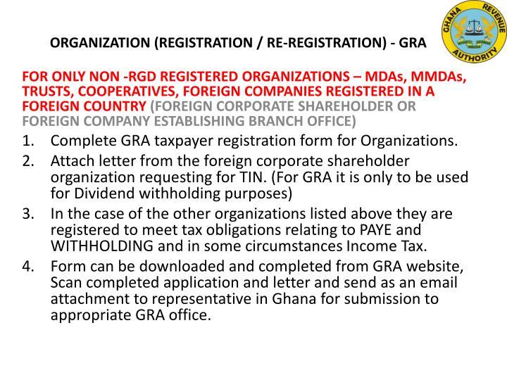ORGANIZATION (REGISTRATION / RE-REGISTRATION) - GRA