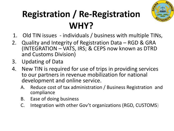 Registration re registration why