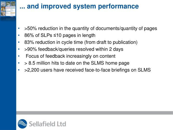 ... and improved system performance