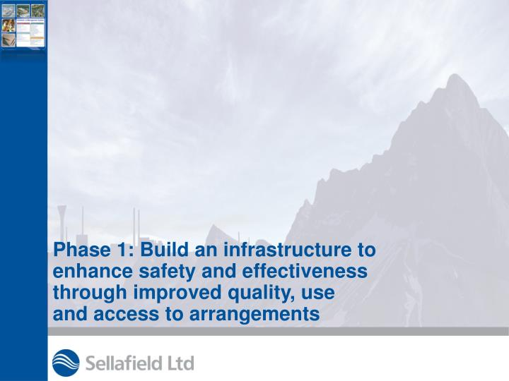 Phase 1: Build an infrastructure to