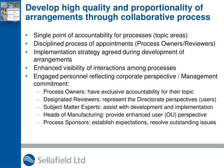 Develop high quality and proportionality of
