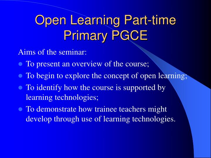 Open learning part time primary pgce