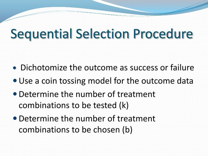 Sequential Selection Procedure