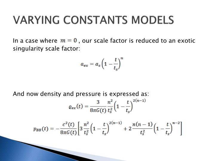 VARYING CONSTANTS MODELS