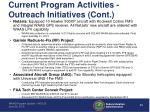 current program activities outreach initiatives cont