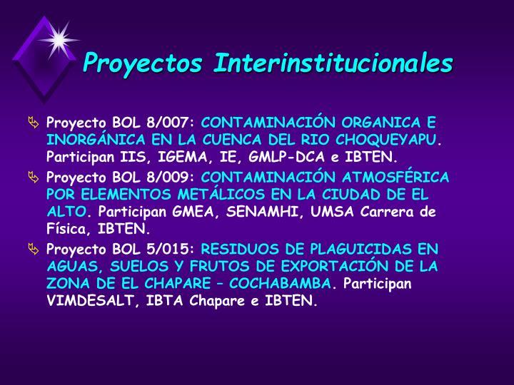 Proyectos Interinstitucionales