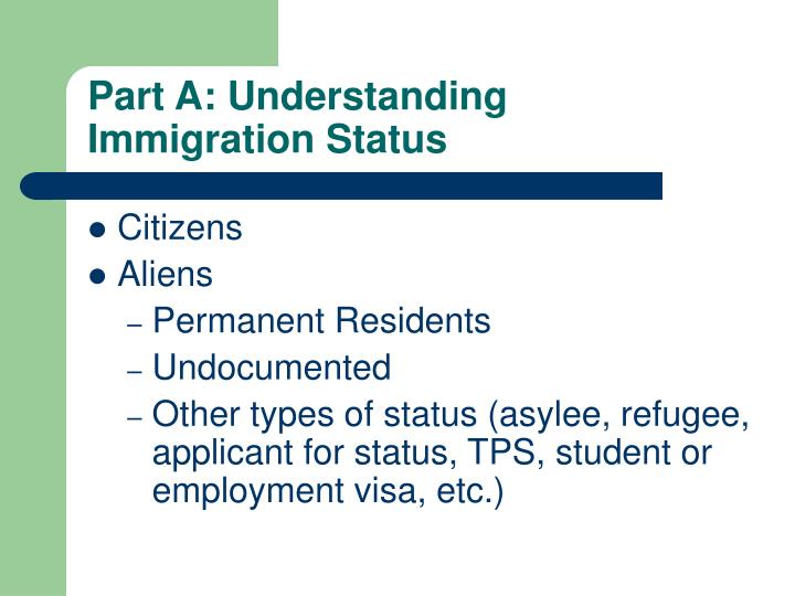 Part a understanding immigration status