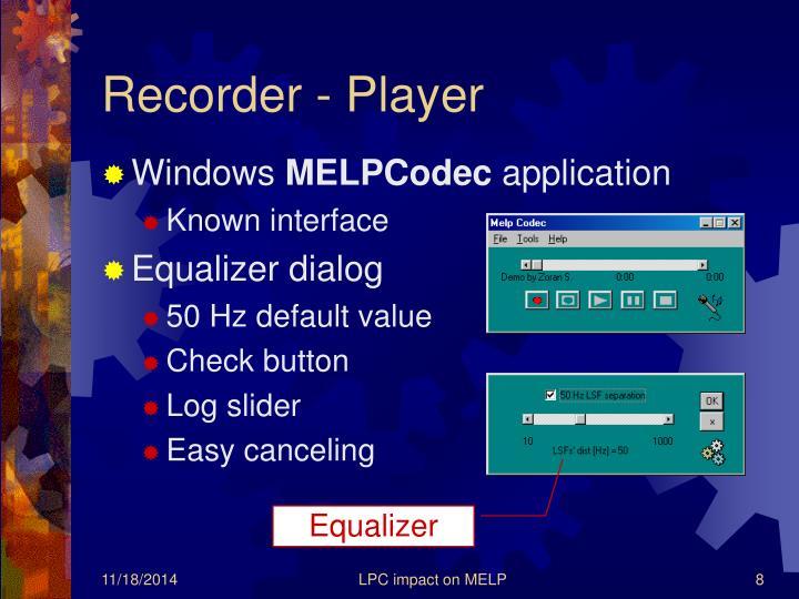 Recorder - Player