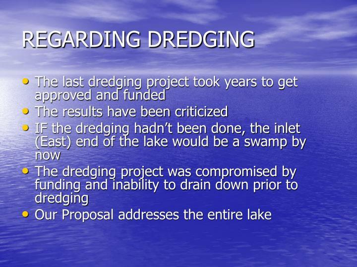 REGARDING DREDGING