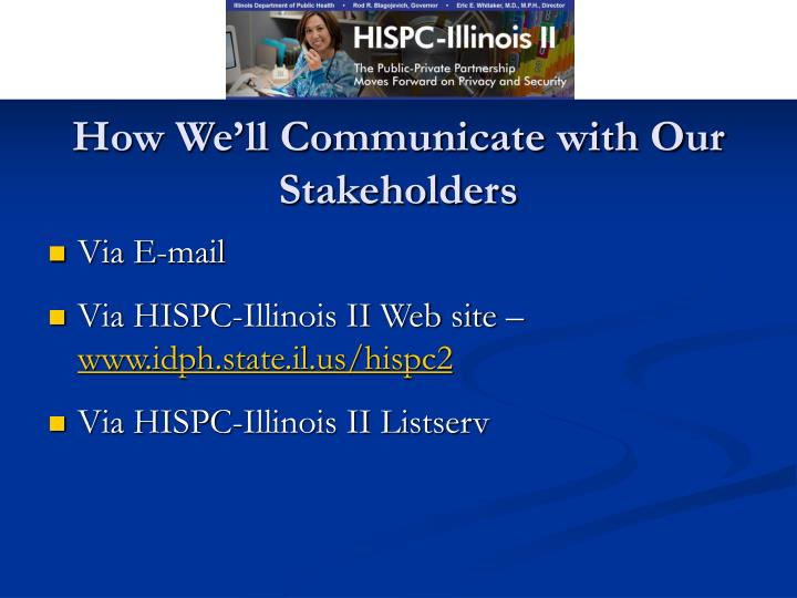 How We'll Communicate with Our Stakeholders