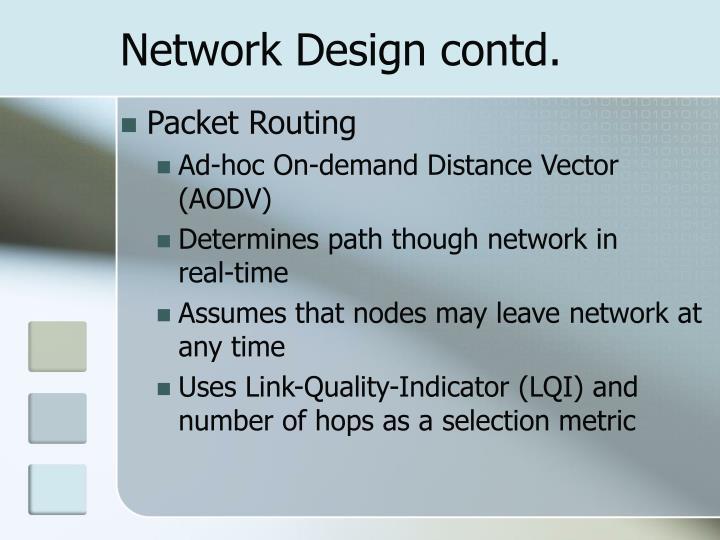 Network Design contd.