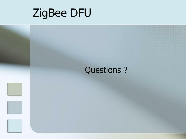 ZigBee DFU