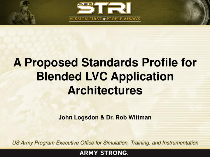 A Proposed Standards Profile for Blended LVC Application Architectures