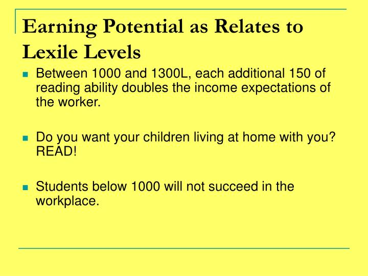 Earning Potential as Relates to Lexile Levels