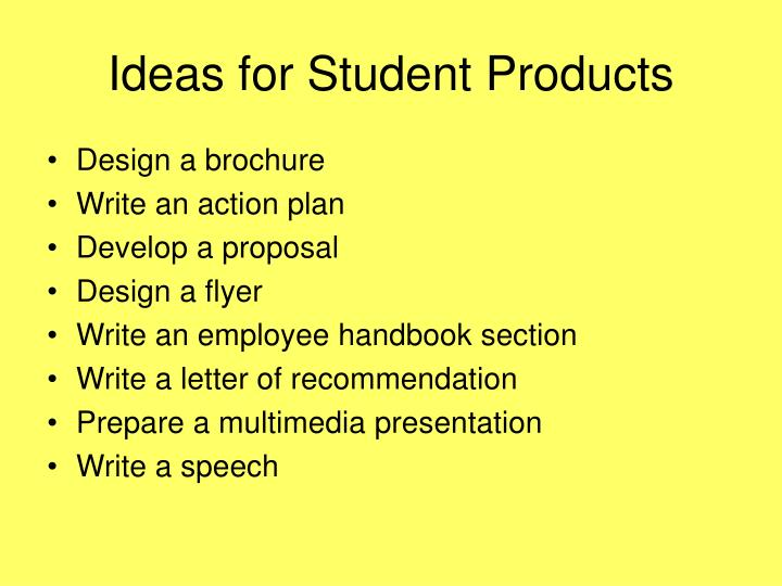 Ideas for Student Products