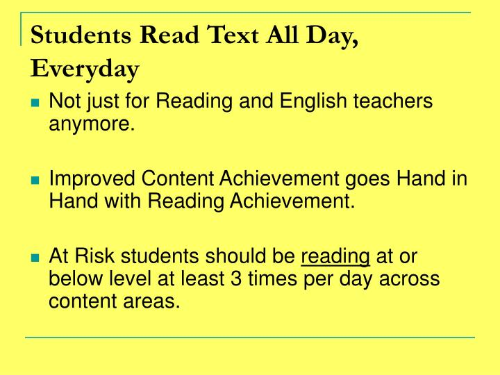 Students Read Text All Day, Everyday