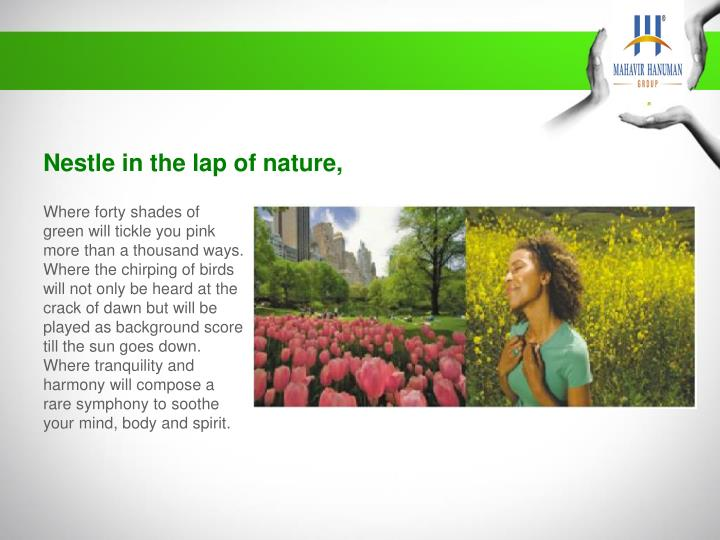 Nestle in the lap of nature,