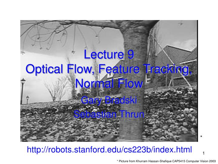 Lecture 9 optical flow feature tracking normal flow