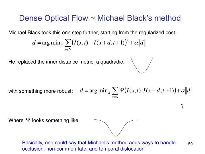 Dense Optical Flow ~ Michael Black's method