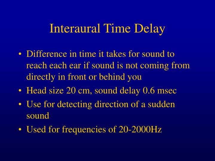 Interaural Time Delay
