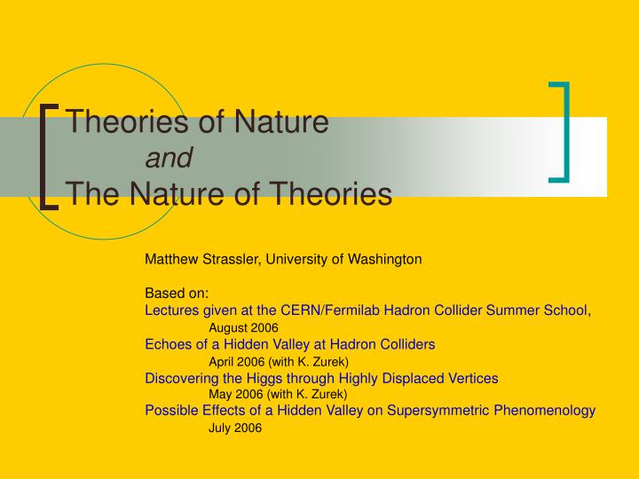 theories of nature and the nature of theories n.