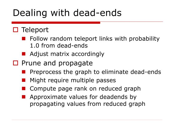 Dealing with dead-ends