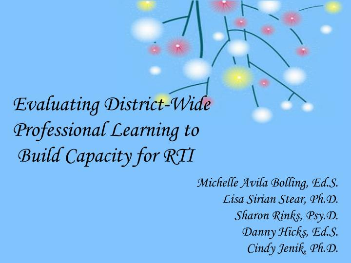 Evaluating district wide professional learning to build capacity for rti